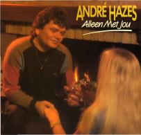 * LP *  ANDRÉ HAZES - ALLEEN MET JOU (Holland 1985 EX-!!!) - Andere - Nederlandstalig
