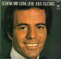 * LP *  JULIO IGLESIAS - SCHENK MIR DEINE LIEBE (Holland 1976 EX!!!) - Other - German Music
