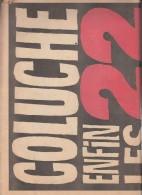 REF26683  COLLUCHE ENFIN LES 22 AFFICHES OFFICIELLES 1er AVRIL 81 NUMERO 542 DE CHARLIE HEBDO-SPECIAL COUDE A COUDE