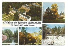 CPM - SAINT AVE (56) Maison De Retraite KEROZER (Près Vannes) - Non Classés