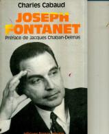 JOSEPH FONTANET CHARLES CABAUD FRANCE EMPIRE PREFACE CHABAN DELMAS 1991 200 PAGES - Politique