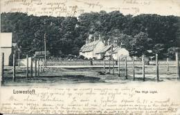 ANGLETERRE -  LOWESTOFT  - The High Light   - PRECURSEUR 1905