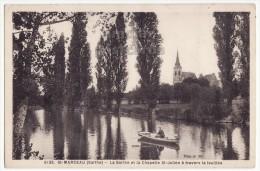 France 72 SAINT MARCEAU - La Sarthe Et La Chapelle St Julien à Travers La Feuillee - C1930s-40s Postcard CPA - France