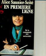ALICE SAUNIER SEITE EN PREMIERE LIGNEPLON 1982  188 PAGES - Politique