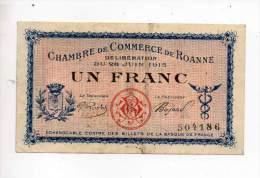 Billet Chambre De Commerce De Roanne - 1 Fr - 28 Juin 1915 - Petit Numéro - Sans Filigrane - Chamber Of Commerce