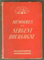 """Livre Ancien 1947 """"Mémoires Du Sergent Bourgogne"""" - Histoire"""