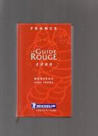 FRANCE -   LE GUIDE ROUGE 2000  - MICHELIN - - Tourisme
