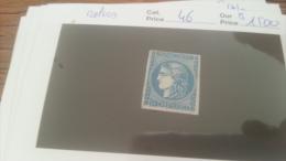 LOT 228679 TIMBRE DE FRANCE NEUF* N�46 VALEUR 1500 EUROS