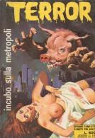 TERROR MAXI N°57  INCUBO SULLA METROPOLI - Libri, Riviste, Fumetti