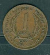 CARAIBES ORIENTALES : 1 CENT 1957  - Pieb7011 - Caraïbes Orientales (Etats Des)