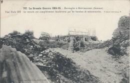 717. La Grande Guerre 1914-15. - Barricades à BEUVRAIGNES (Somme)........Tache - Beuvraignes