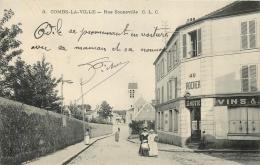 COMBS LA VILLE RUE SOUNEVILLE - Combs La Ville