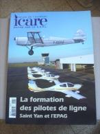 Revue Aviation Avion Icare N°191 - La Formation Des Pilote De Ligne - Aviation