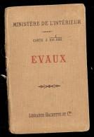 EVAUX Ministère De L'intérieur Carte à 100.000  HACHETTE Tirage De 1897 - Cartes Géographiques