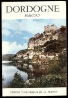 LA DORDOGNE En Périgord  Trésors Touristiques De La France  Avec Plan - Cartes Géographiques