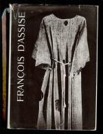 FRANCOIS D ASSISE Sur Les Traces Du Poverello Par DESCLEE DE BROUWER 1952 FUMET HAUSER VON MATT - History