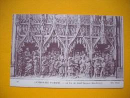 Cpa  AMIENS - 80 -  Cathédrale   -  La Vie De Saint Jacques  -   Somme - Amiens