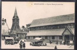 HONFLEUR . Eglise Sainte - Catherine . Le Marché . Animé . - Honfleur