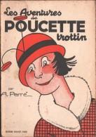 Les AVENTURES De POUCETTE  -  Par A. PERRE - 1953 - Magazines Et Périodiques