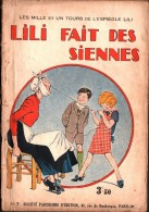 LILI FAIT DES SIENNES  -  N° 7 - Magazines Et Périodiques