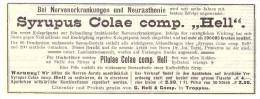 Original Werbung - 1907 , Syrupus Colae , G. Hell & Co In Troppau / Opava , Kur , Arzt , Krankenhaus !! - Werbung