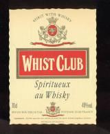 Etiquette De Spiritueux Au  Whisky  -  Whist Club  -  France - Whisky