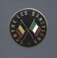 """Boutonnière émaillée Drapeaux Belge Et Italien  """" Contre Les Sanctions """" - Autres"""