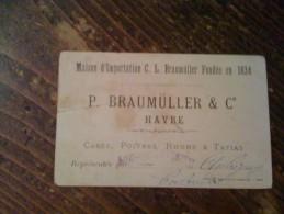 ANCIENNE IMAGE PUB CHROMO CARTE DE VISITE LE HAVRE P. BRAUMULLER VISUEL NOTRE DAME DE FOURVIERE LYON 19EME - Unclassified