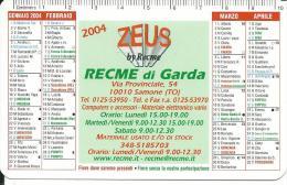 CAL594 - CALENDARIETTO 2004 - ZEUS RECME DI GARDA - SAMONE (TO) - Calendari