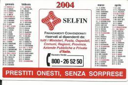 CAL605 - CALENDARIETTO 2004 - SELFIN - MILANO - Calendari