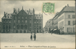 BELGIQUE ARLON / Place Léopold Et Palais De Justice / - Arlon