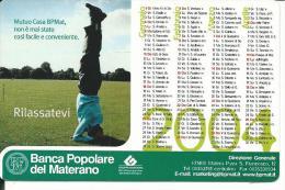 CAL615 - CALENDARIETTO 2004 - BANCA POPOLARE DEL MATERANO - Calendari