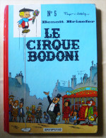 Benoit Brisefer N° 5  Le Cirque Bodoni Peyo Walthery Dupuis Dos Rond 1973 - Benoît Brisefer