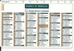 CAL620 - CALENDARIETTO 2004 - BANCO DI BRESCIA - Calendari