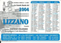 CAL621 - CALENDARIETTO 2004 - BANDA DI LIZZANO - Calendari
