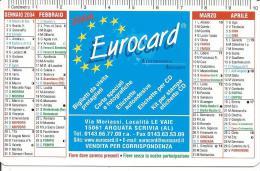 CAL623 - CALENDARIETTO 2004 - EUROCARD - ARQUATA SCRIVIA (AL) - Calendari