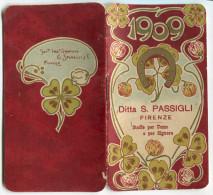 CALENDARIETTO DITTA S. PASSIGLI FIRENZE STOFFE PER UOMO E SIGNORA ANNO 1909 - Formato Piccolo : 1901-20