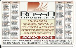 CAL633 - CALENDARIETTO 2004 - ROSSO TIPOGRAFIA - VALLEMOSSO (BI) - Calendari