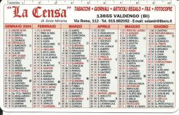 CAL635 - CALENDARIETTO 2004 - LA CENSA - VALDENGO (BI) - Calendari