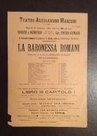 TEATRO ALESSANDRO MANZONI  1889 - LOCANDINA  RAPPRESENTAZIONE  LA BARONESSA ROMANI DRAMMATICA COMPAGNIA MARINI - Documents Historiques