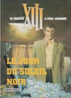 """XIII """"LE JOUR DU SOLEIL NOIR"""" - XIII"""