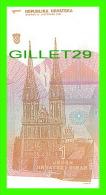 BILLETS DE CROATIE -  REPUBLIKA HRVATSKA 1 - BILLET NEUF, 1991 - RUDER BOSKOVIC - No C4830924 - - Croatie