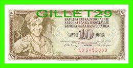 BILLETS DE YOUGOSLAVIE - 10 DINARA - No AD 5453880 - JAMAIS ÉTÉ UTILISÉE - - Yougoslavie
