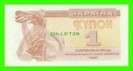 BILLETS DE UKRAINE  - 1 KYNOH -  JAMAIS ÉTÉ UTILISÉ - 1991 - - Ukraine