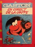 Gaston  R4. En Direct De La Gaffe. Franquin Delporte Dupuis. EO 1974 Dos Rond. - Gaston