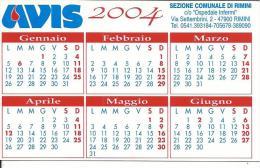 CAL653 - CALENDARIETTO 2004 - AVIS RIMINI - Calendari