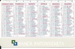 CAL660 - CALENDARIETTO 2004 - BANCA ANTONVENETA - Calendari