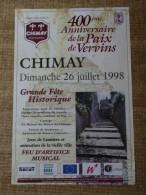 Chimay- Festivit�s - Dimanche 26 juillet 1998 - Grande F�te Historique - 400�me ANNIVERSAIRE DE LA PAIX DE VERVINS