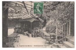 CP, 95, ENGHIEN-les-BAINS, Etablissement Thermal - La Source Du Roi, Voyagé En 1908 - Enghien Les Bains