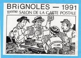 VAR 83 BRIGNOLES SALON  1991 ILLUSTRATEUR ERIC NICOLINI  LA PARTIE  DE CARTES POSTALES - Bourses & Salons De Collections